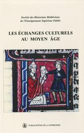 Échanges ou communications culturelles dans l'Europe médiévale? Conclusion