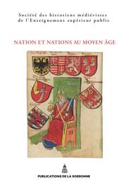 Nation et nations au Moyen Âge : introductions