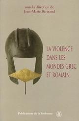 La violence dans les mondes grec et romain