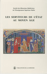 Les serviteurs de l'État au Moyen Âge