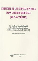 L'histoire et les nouveaux publics dans l'Europe médiévale (XIIIe-XVesiècle)