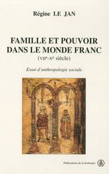 Famille et pouvoir dans le monde franc (VIIe-Xe siècle)