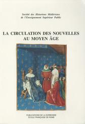 La circulation des nouvelles au Moyen Âge