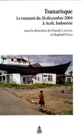 Approche pédogéomorphologique pour l'évaluation des impacts du tsunami du 26 décembre 2004 sur la qualité des sols et des eaux phréatiques du secteur de Lampuuk, ouest de Banda Aceh