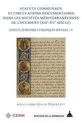 Statuts communaux et circulations documentaires dans les sociétés méditerranéennes de l'occident (xiie-xvesiècle)
