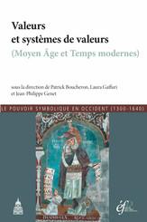 Valeurs et systèmes de valeurs (Moyen Âge et Temps modernes)