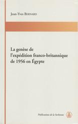 La genèse de l'expédition franco-britannique de1956 en Égypte