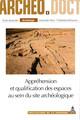 Les bâtiments «communautaires» et leur rôle sociopolitique au PPNA-PPNB ancien à Jerf el Ahmar