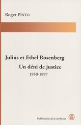 Julius et Ethel Rosenberg. Un déni de justice
