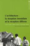 L'architecture: la réception immédiate et la réception différée