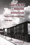 Guerre du toit et modernité architecturale
