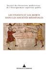 Les vivants et les morts dans les sociétés médiévales