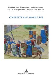 Contester au Moyen Âge : de la désobéissance à la révolte