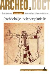 L'archéologie : science plurielle