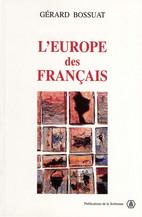 L'Europe des Français, 1943-1959