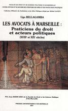 Les avocats à Marseille : praticiens du droit et acteurs politiques