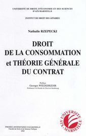 Chapitre II. Droit de la consommation et régime de la théorie générale du contrat