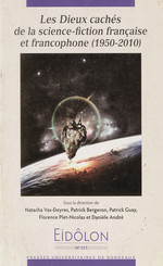 Les Dieux cachés de la science fiction française et francophone (1950- 2010)