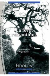 La forêt romantique