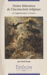 Visites littéraires de l'inconscient religieux