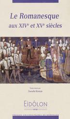 Le Romanesque aux xive et xve siècles
