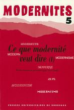Ce que modernité veut dire (I)