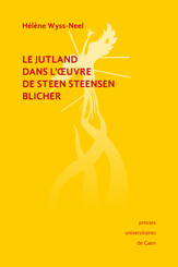 Le Jutland dans l'œuvre de Steen Steensen Blicher