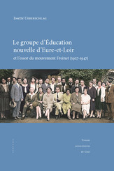Le groupe d'Éducation nouvelle d'Eure-et-Loir et l'essor du mouvement Freinet (1927-1947)