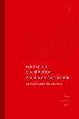 Formation, qualification, emploi en Normandie