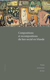 Compositions et recompositions du lien social en        Irlande