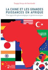 La Chine et les grandes puissances en Afrique