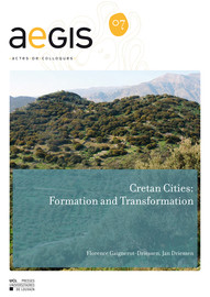 Cretan Cities: Formation and Transformation