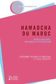 Vocabulaire théologico-mystique de l'islam et particularismes du lexique confrérique des Hamadcha