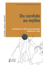 Du sordide au mythe