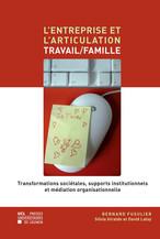 L'entreprise et l'articulation travail/famille