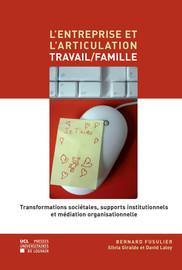 Chapitre 1. Combiner vie professionnelle et vie familiale: une problématique contemporaine