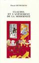 Claudel et l'avènement de la modernité