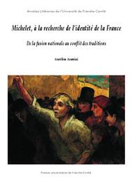 Michelet, à la recherche de l'identité de la France