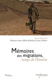 Mémoires des migrations, temps de l'histoire