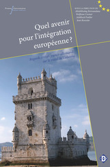 Quel avenir pour l'intégration européenne ?