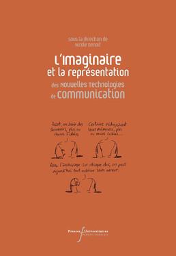 L'imaginaire et la représentation des Nouvelles Technologies de Communication
