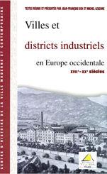 Villes et districts industriels en Europe occidentale (XVIIe-XXe siècle)