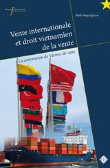 Vente internationale et droit vietnamien de la vente