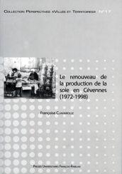 Le renouveau de la production de la soie en Cévennes (1972-1998)