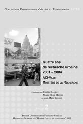 Quatre ans de recherche urbaine 2001-2004. Volume 2