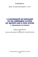 L'Université en Espagne et en Amérique Latine du Moyen Âge à nos jours. I