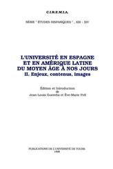 L'Université en Espagne et en Amérique Latine du Moyen Âge à nos jours. II