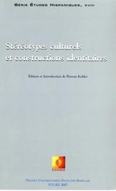 Stéréotypes culturels et constructions identitaires