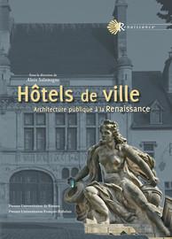 Le projet de Domenico da Cortona pour l'hôtel de ville de Paris