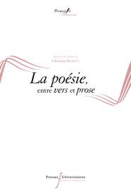 L'hybridation du vers et de la prose dans la poésie française contemporaine